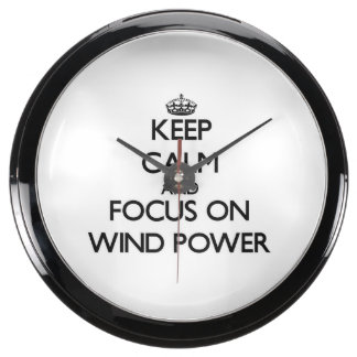 Keep Calm and focus on Wind Power Aqua Clocks