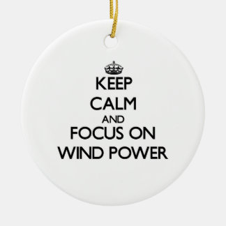 Keep Calm and focus on Wind Power Christmas Ornament