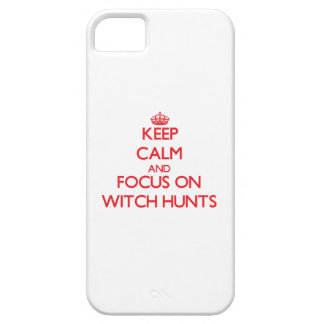 Keep Calm and focus on Witch Hunts Case For iPhone 5/5S