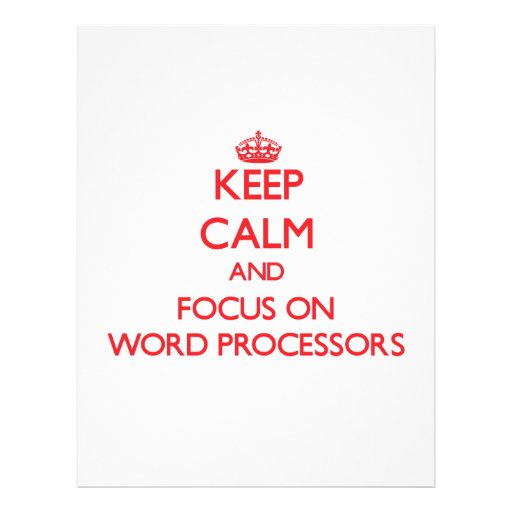 Keep Calm and focus on Word Processors Personalized Flyer