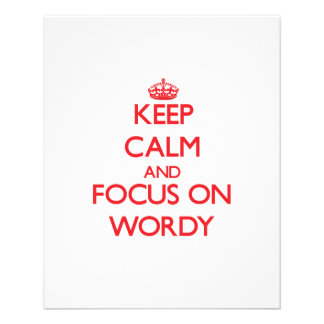 Keep Calm and focus on Wordy Full Color Flyer
