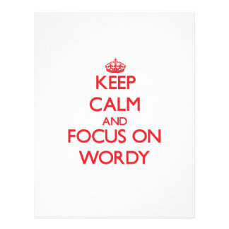 Keep Calm and focus on Wordy Flyer Design