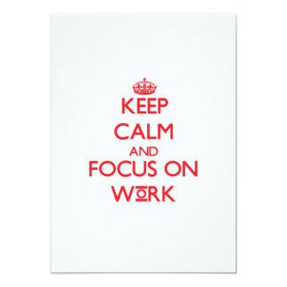 Keep Calm and focus on Work Custom Invite