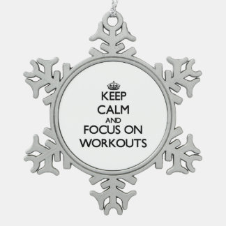 Keep Calm and focus on Workouts Ornaments