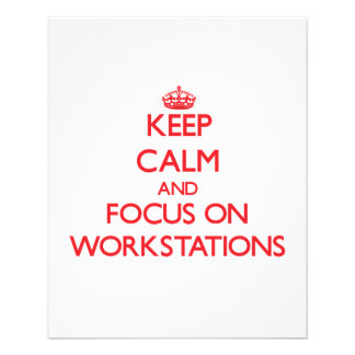 Keep Calm and focus on Workstations Flyer Design
