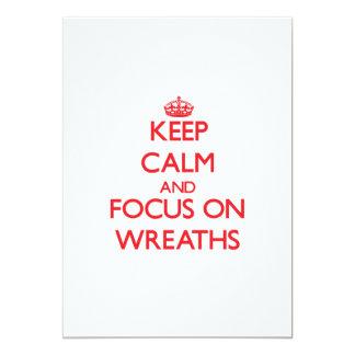 Keep Calm and focus on Wreaths 13 Cm X 18 Cm Invitation Card