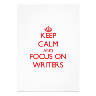 Keep Calm and focus on Writers Announcements