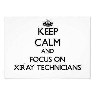 Keep Calm and focus on X-Ray Technicians Invitation