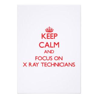 Keep Calm and focus on X-Ray Technicians Invites