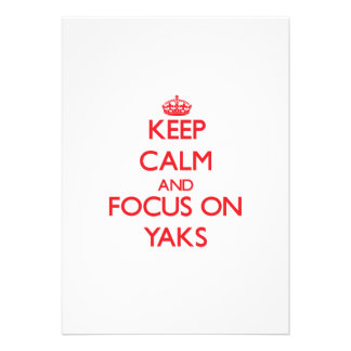 Keep Calm and focus on Yaks Personalized Announcements