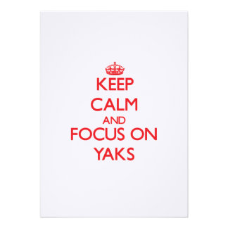 Keep Calm and focus on Yaks Personalized Announcement