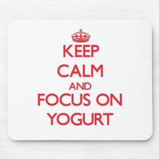Keep Calm and focus on Yogurt Mouse Mat
