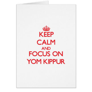 Keep Calm and focus on Yom Kippur Card
