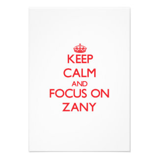 Keep Calm and focus on Zany Personalized Invite