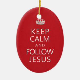 Keep Calm and Follow Jesus Christian Humor Christmas Ornament