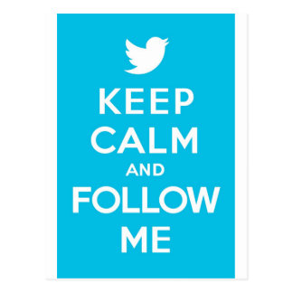 Keep Calm And Follow Me Carry On Twitter Bird Postcard