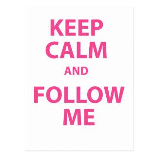 Keep Calm and Follow Me Postcard
