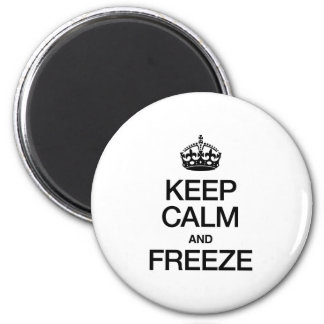 KEEP CALM AND FREEZE REFRIGERATOR MAGNETS