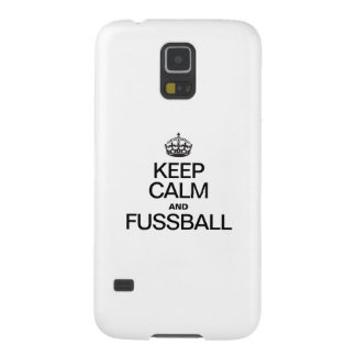 KEEP CALM AND FUSSBALL GALAXY S5 COVER