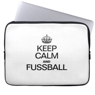 KEEP CALM AND FUSSBALL COMPUTER SLEEVES