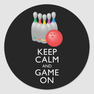 KEEP CALM AND GAME ON - Bowling Classic Round Sticker