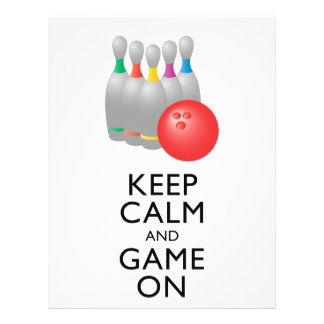 KEEP CALM AND GAME ON - Bowling Full Color Flyer