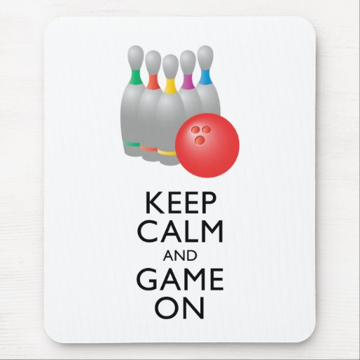 KEEP CALM AND GAME ON - Bowling Mousepads