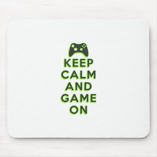 Keep Calm And Game On Mouse Mat