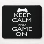 Keep Calm and Game On Mousemat