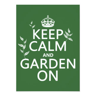 Keep Calm and Garden On - All Colors 5.5x7.5 Paper Invitation Card