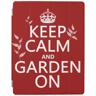 Keep Calm and Garden On - All Colors iPad Cover