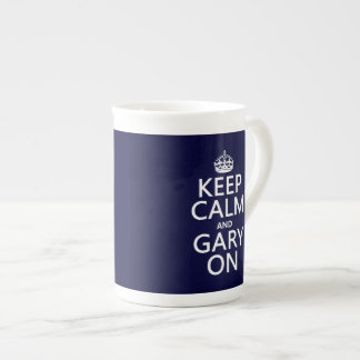 Keep Calm and Gary On (any color) Tea Cup