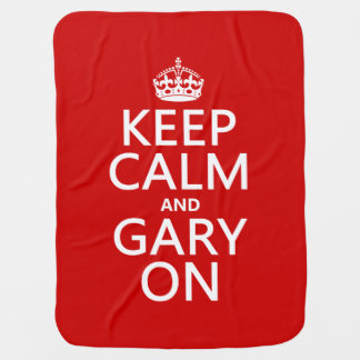 Keep Calm and Gary On Baby Blankets
