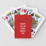 Keep Calm And Geek On Bicycle Poker Deck