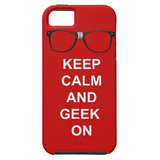 Keep Calm And Geek On iPhone 5 Cover