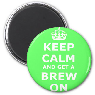 Keep Calm and Get a Brew On, 6 Cm Round Magnet