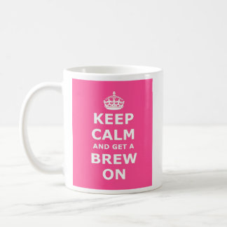 Keep Calm and Get a Brew On Coffee Mug