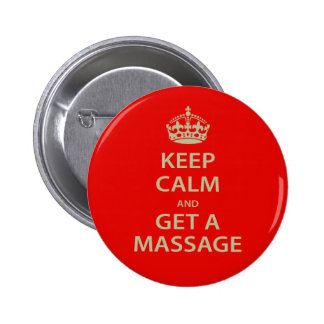 Keep Calm and Get a Massage 6 Cm Round Badge