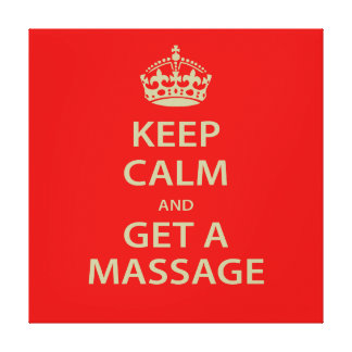Keep Calm and Get a Massage Gallery Wrapped Canvas