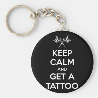 Keep calm and get a tattoo basic round button key ring