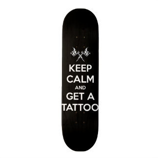 Keep calm and get a tattoo 21.6 cm old school skateboard deck