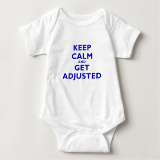 Keep Calm and Get Adjusted Baby Bodysuit