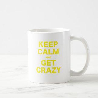 Keep Calm and Get Crazy Mug