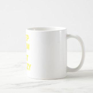 Keep Calm and Get Crazy Mugs