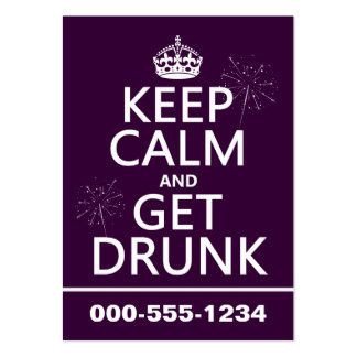 Keep Calm and Get Drunk (changable colors) Business Card Template