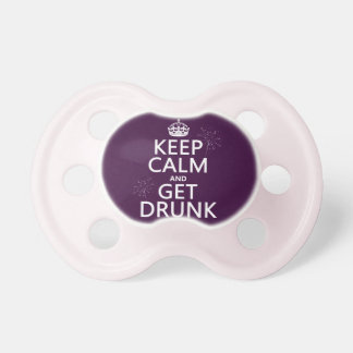 Keep Calm and Get Drunk (changable colors) Baby Pacifiers
