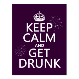 Keep Calm and Get Drunk (changable colors) Postcard