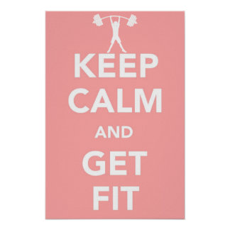 """""""Keep Calm And Get Fit"""" Small Poster - 999RW"""