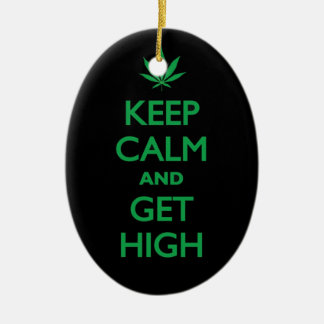 Keep Calm And Get High Ceramic Oval Decoration