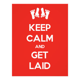Keep Calm and Get Laid 21.5 Cm X 28 Cm Flyer